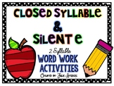 Closed & Silent E Two Syllable Word Work