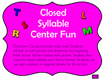 Closed Syllable Center Fun