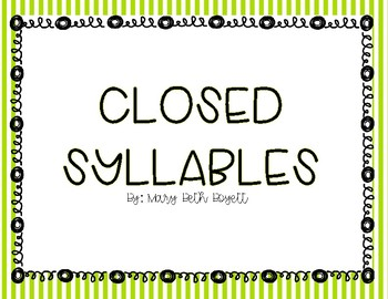 Closed Syllable Mini Lesson for small group or whole group