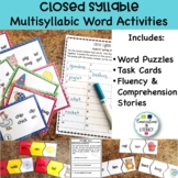 Closed Syllable Multisyllabic Words:  Not A Puzzle Anymore!