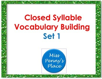 Closed Syllable Vocabulary Building