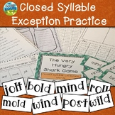 Closed Syllables Exceptions (old, ild, ind, ost, olt, oll)