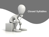 Closed Syllables Powerpoint