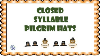 Closed Syllables for Thanksgiving