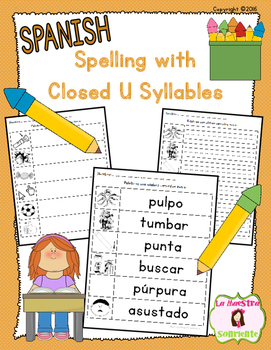 Spelling: Writing Closed U Syllables (Spanish)