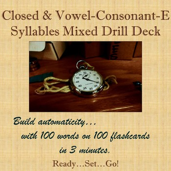 Closed and Vowel-Consonant-E Syllables Drill Deck