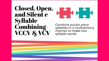 Multisensory Closed, Open, and VCe syllables with VCCV and VCV syllable division