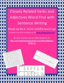 Closely Related Verbs and Adjectives Word Find and Sentence Writing