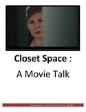 Closet Space - Movie Talk