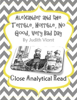 Closse Analytical Read of Alexander and the Terrible, Horrible, ...