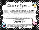 Closure Spinner for Journal Reflections and Exit Ticket for Lessons