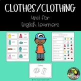 Clothes/Clothing Unit for English Learners - Newcomers!