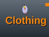 Clothes- Introduction to Thematic Vocabulary Powerpoint (