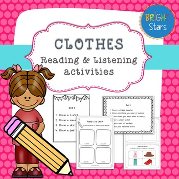Clothes: Listen/Read and Draw activities