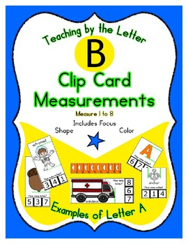 Clothes Pin Clip Cards - Measurement - By the Alphabet - Focus Letter B