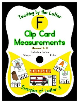 Clothes Pin Clip Cards - Measurement - By the Alphabet - Focus Letter F