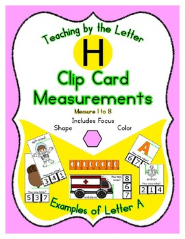 Clothes Pin Clip Cards - Measurement - By the Alphabet - Focus Letter H