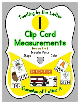 Clothes Pin Clip Cards - Measurement - By the Alphabet - Focus Letter I