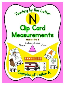 Clothes Pin Clip Cards - Measurement - By the Alphabet - Focus Letter N