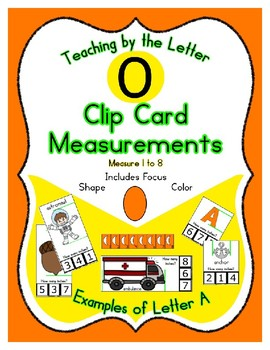 Clothes Pin Clip Cards - Measurement - By the Alphabet - Focus Letter O