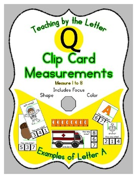Clothes Pin Clip Cards - Measurement - By the Alphabet - Focus Letter Q