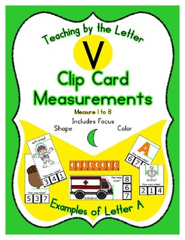 Clothes Pin Clip Cards - Measurement - By the Alphabet - Focus Letter V