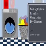 Sorting Clothes, Laundry, and Using the Dry Cleaners