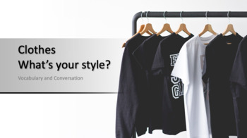 Clothes - What's your style? (ESL Lesson Plan)