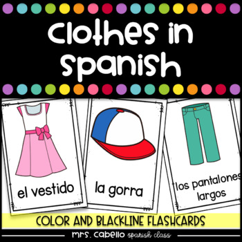 Clothes in Spanish Flashcards - La Ropa