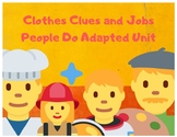 Clothesline Clues and Jobs People Do Adapted Literacy Unit