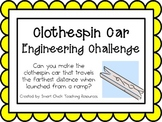 Clothespin Cars: Engineering Challenge Project ~ Great STEM Activity!