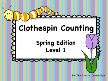 Clothespin Counting: Spring Edition Level 1