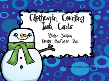 Clothespin Counting Task Cards: Winter Edition Greater Than/Less Than
