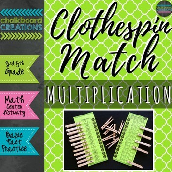 Clothespin Match: Multiplication (Math Center for Basic Fact Practice)