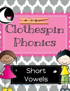 Clothespin Phonics (Short Vowels)