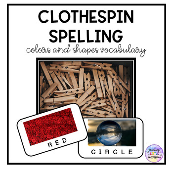 Clothespin Spelling-Colors and Shapes