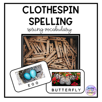 Clothespin Spelling-Spring Vocabulary