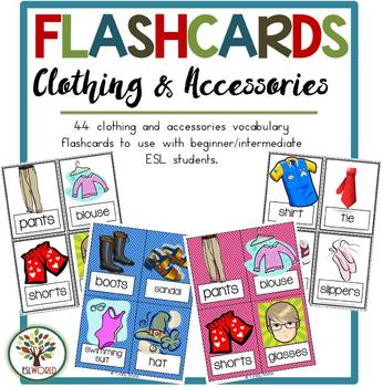 Clothing & Accessories {44 Flashcards & Games} ESL Adults