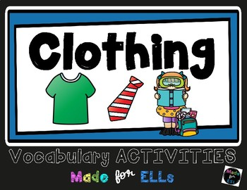 ESL Newcomer Clothing Vocabulary Activities