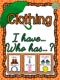 """Clothing - Game """"I have... Who has...?"""""""