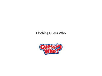 Clothing Guess Who