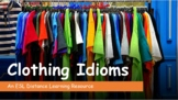 Clothing Idioms. Distance Learning