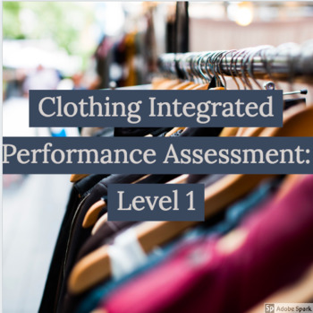 Clothing Integrated Performance Assessment: Level 1