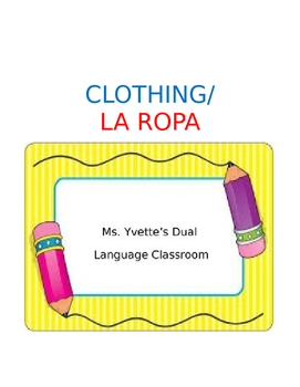Clothing/La Ropa vocabulary