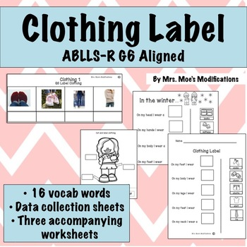 Clothing Labeling ABLLS-R Aligned