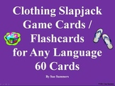 Clothing Slapjack Game Cards / Flashcards for Any Language 60 Cards