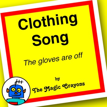 Clothing Song (The Gloves Are Off) by The Magic Crayons - MP3