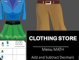 Clothing Store- Add/ Subtract Decimals- Differentiated!