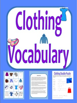 Clothing Vocabulary: matching, double puzzle, speaking activities