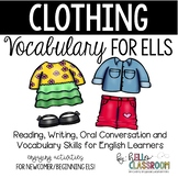 Clothing: Vocabulary for ELL - Newcomer - English Learners - ELL - ELD